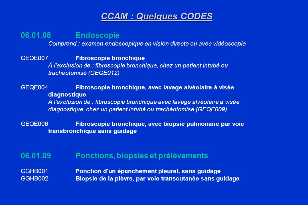 CCAM : Quelques CODES 06.01.08 Endoscopie