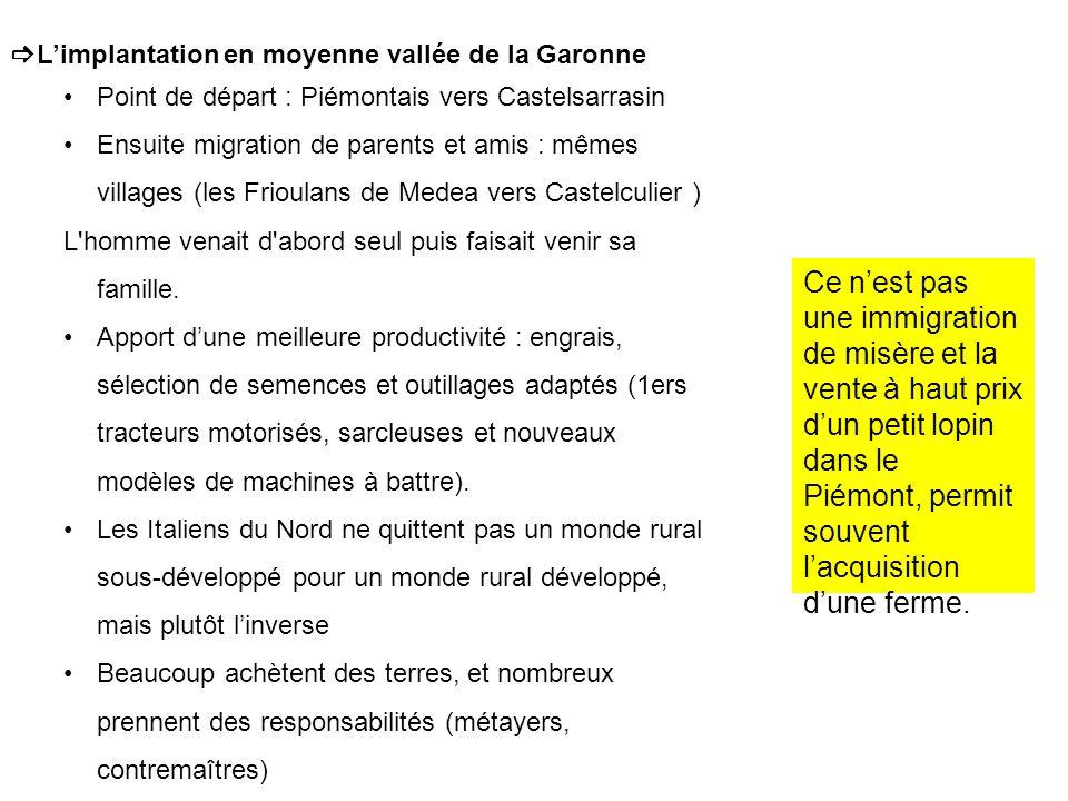 L'implantation en moyenne vallée de la Garonne