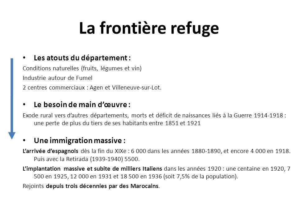 La frontière refuge Les atouts du département :