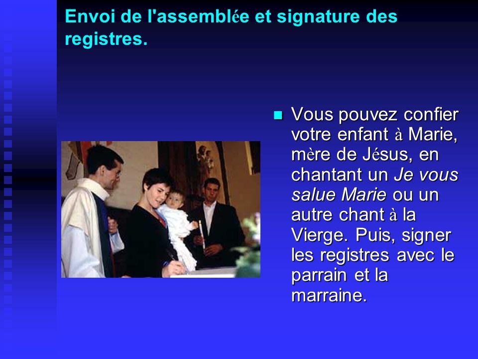 Envoi de l assemblée et signature des registres.