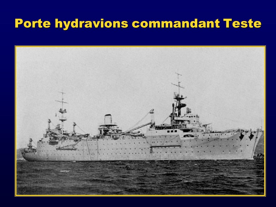 Porte hydravions commandant Teste