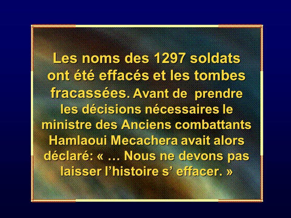 Les noms des 1297 soldats ont été effacés et les tombes fracassées