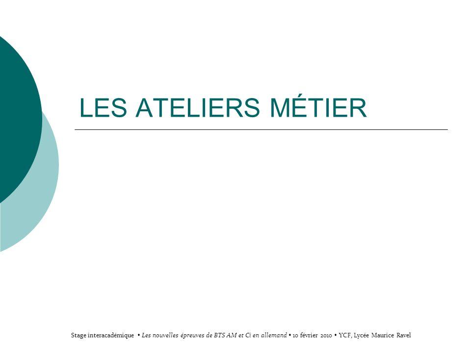 Stage interacadémique du 10 février, Les nouvelles épreuves en BTS AM et Ci en ALLEMAND, lycée Maurice Ravel