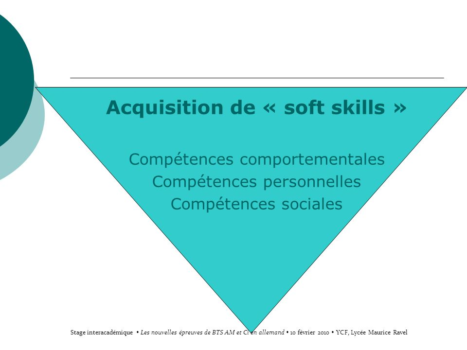 Acquisition de « soft skills »