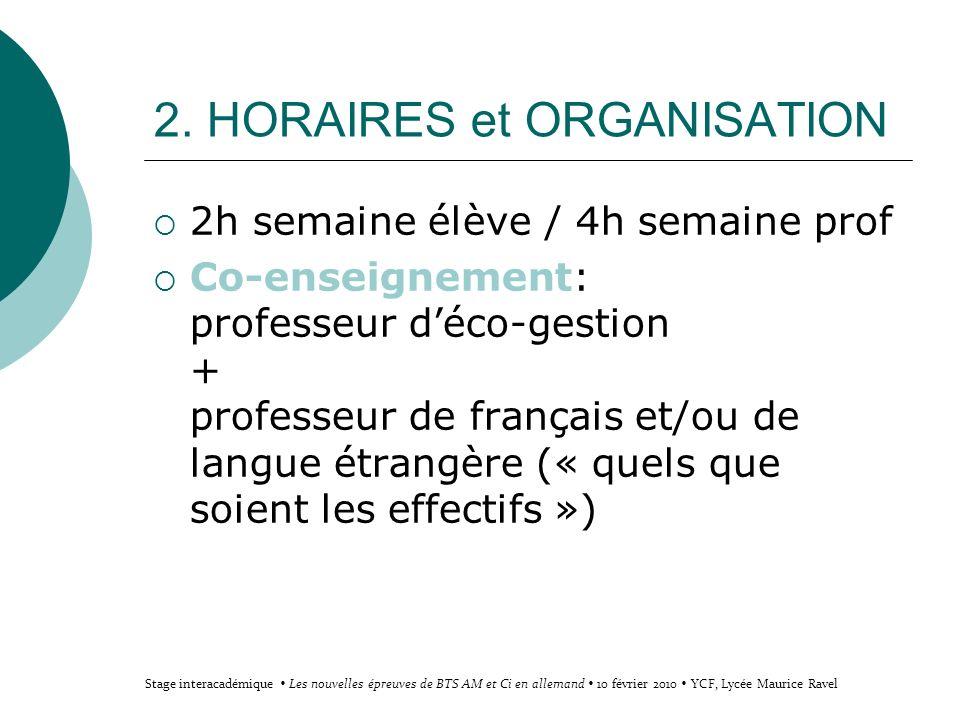 2. HORAIRES et ORGANISATION