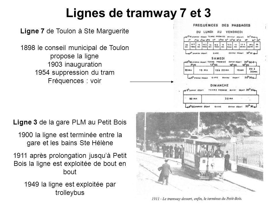 Lignes de tramway 7 et 3 Ligne 7 de Toulon à Ste Marguerite