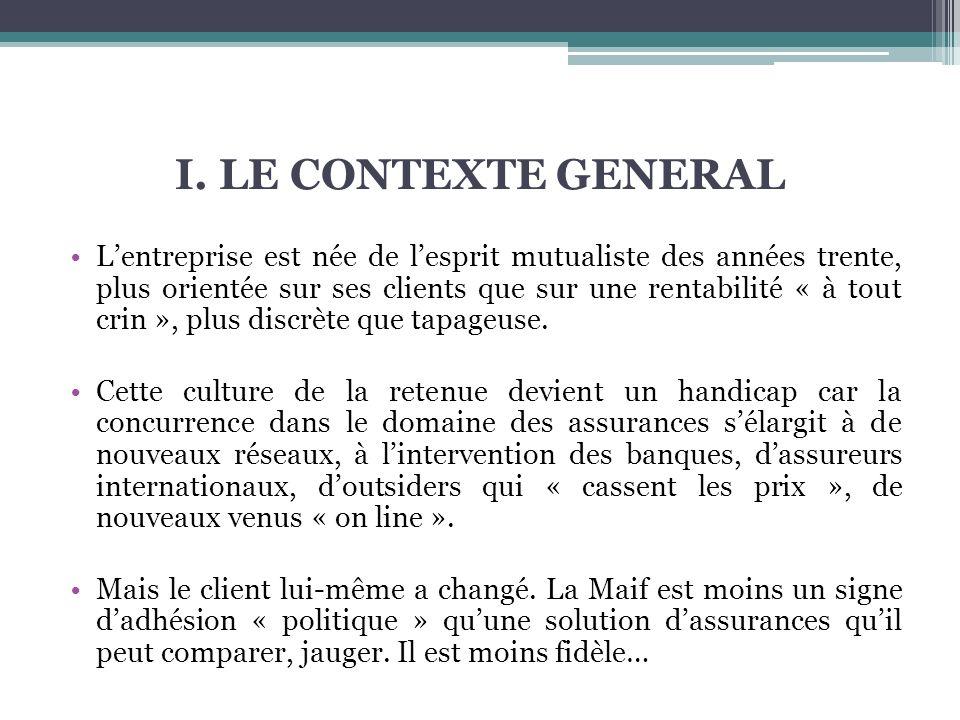 I. LE CONTEXTE GENERAL