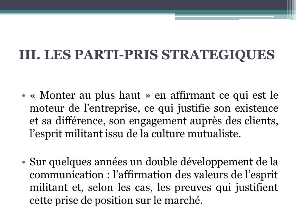 III. LES PARTI-PRIS STRATEGIQUES