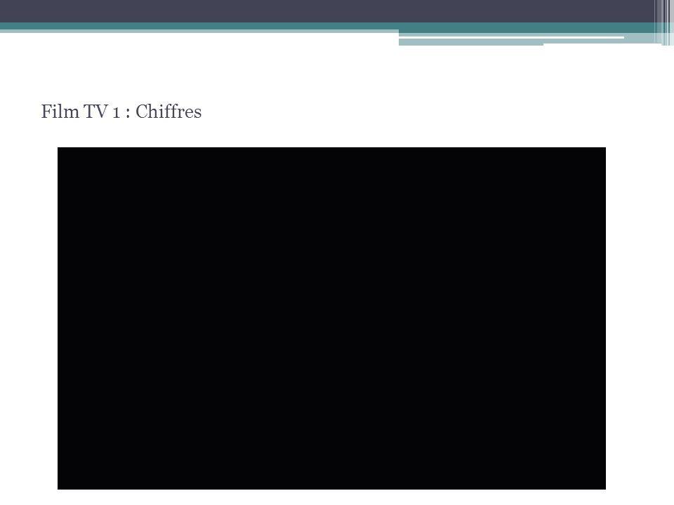 Film TV 1 : Chiffres