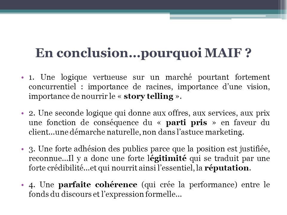 En conclusion…pourquoi MAIF