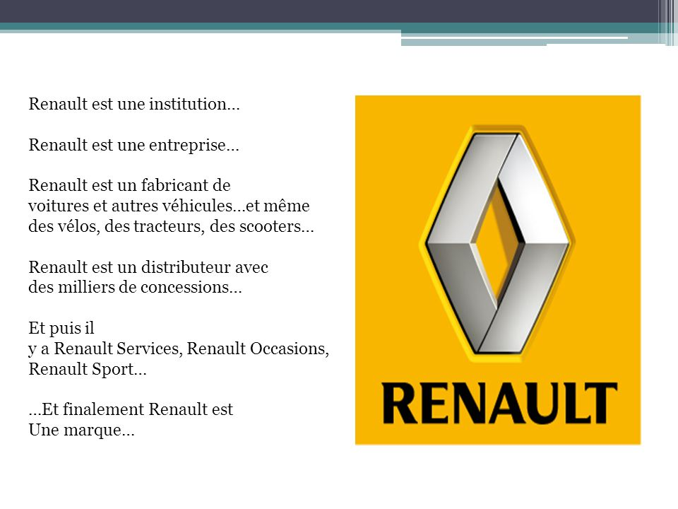 Renault est une institution…