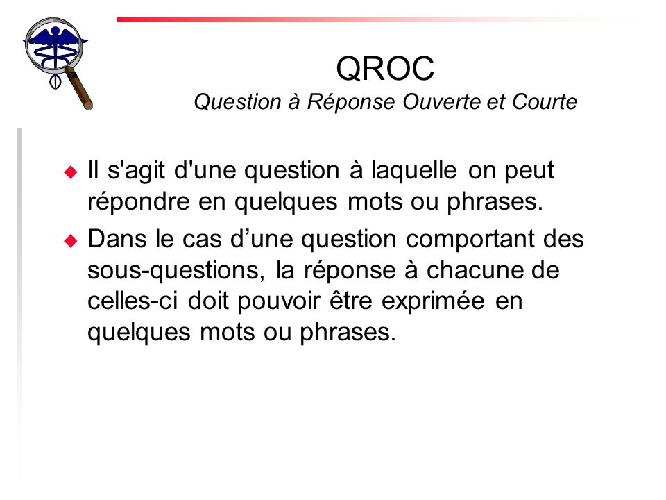 QROC Question à Réponse Ouverte et Courte