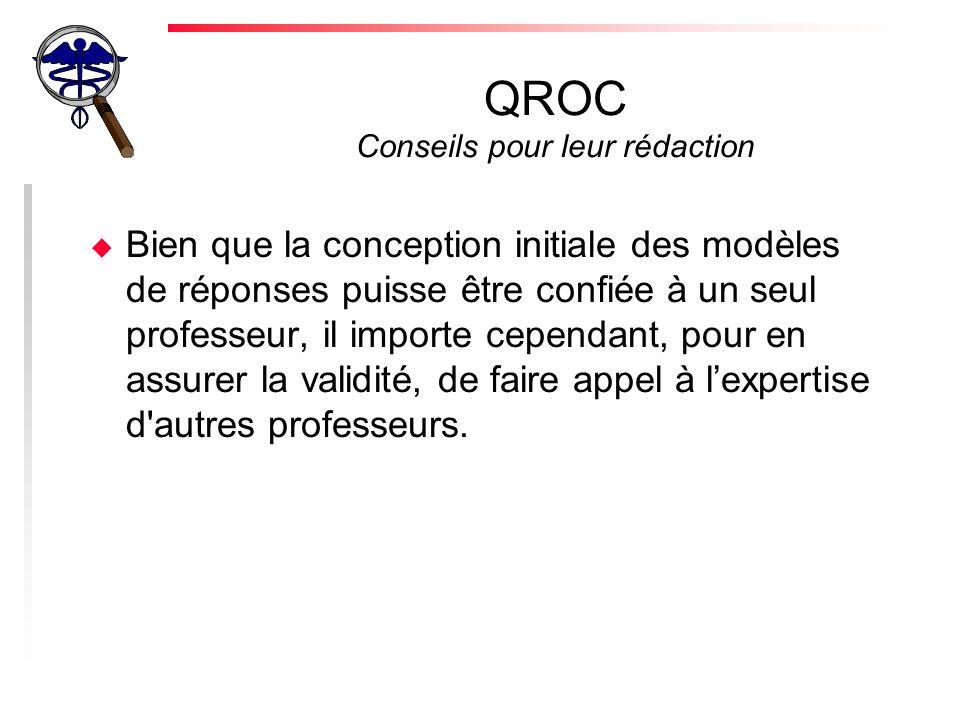 QROC Conseils pour leur rédaction