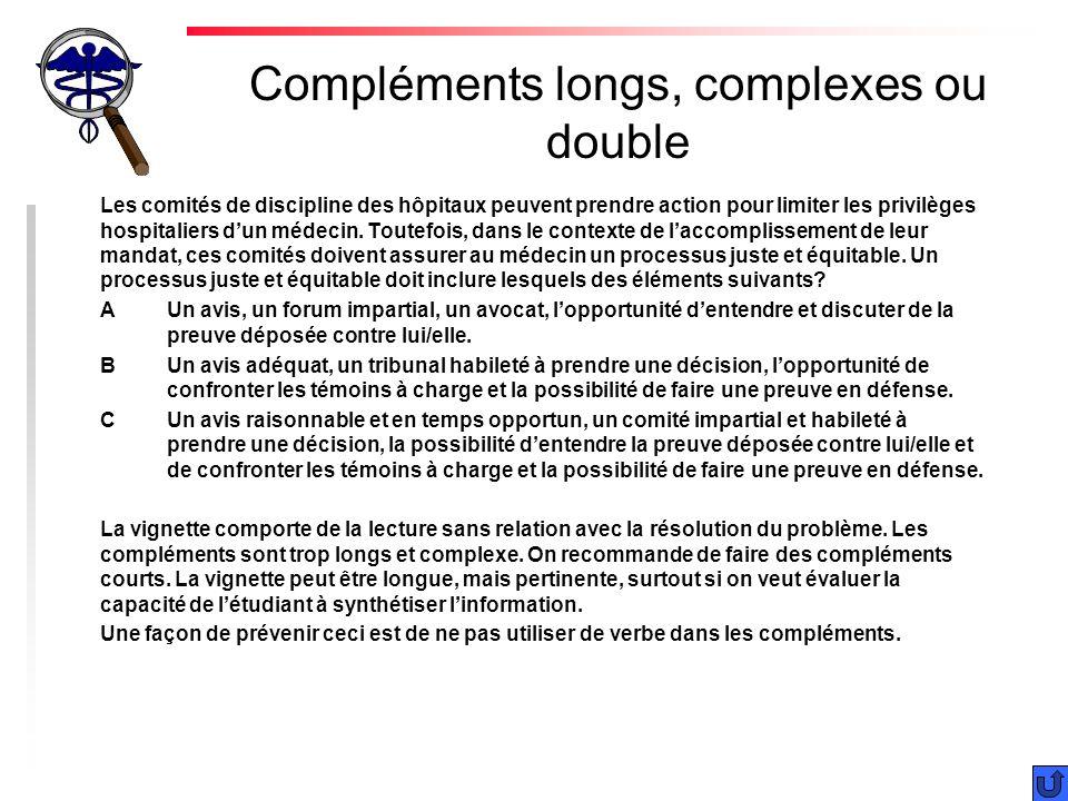Compléments longs, complexes ou double