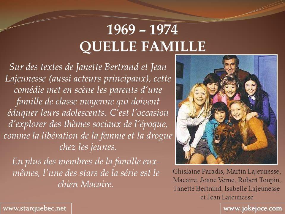 1969 – 1974 QUELLE FAMILLE.
