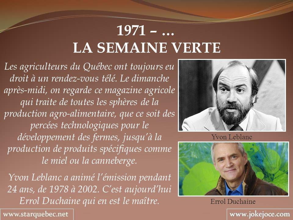 1971 – … LA SEMAINE VERTE.