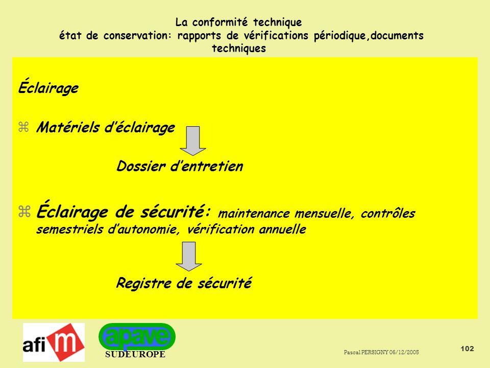 La conformité technique état de conservation: rapports de vérifications périodique,documents techniques