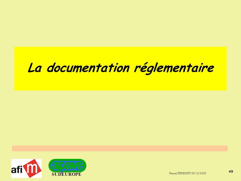 La documentation réglementaire