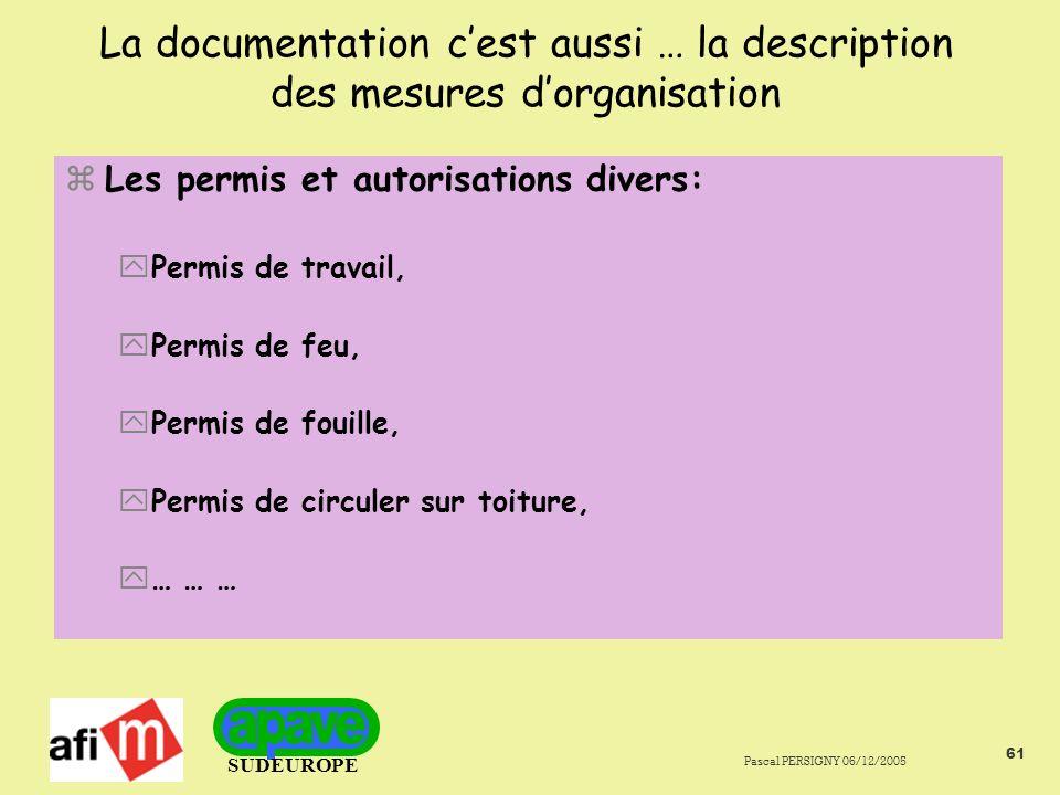 La documentation c'est aussi … la description des mesures d'organisation