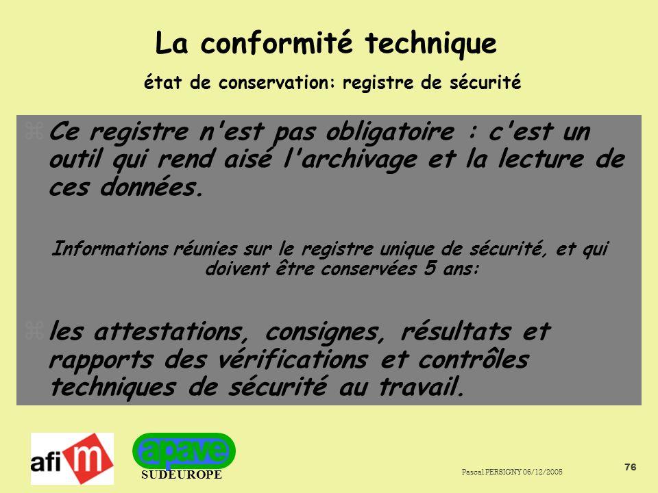 La conformité technique état de conservation: registre de sécurité