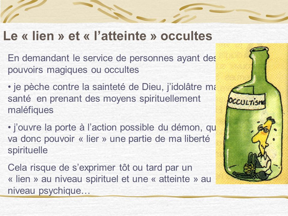 Le « lien » et « l'atteinte » occultes