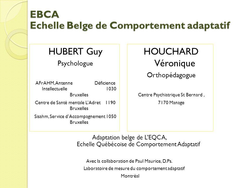 EBCA Echelle Belge de Comportement adaptatif