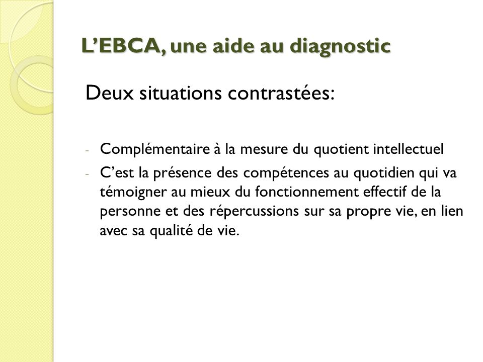 L'EBCA, une aide au diagnostic