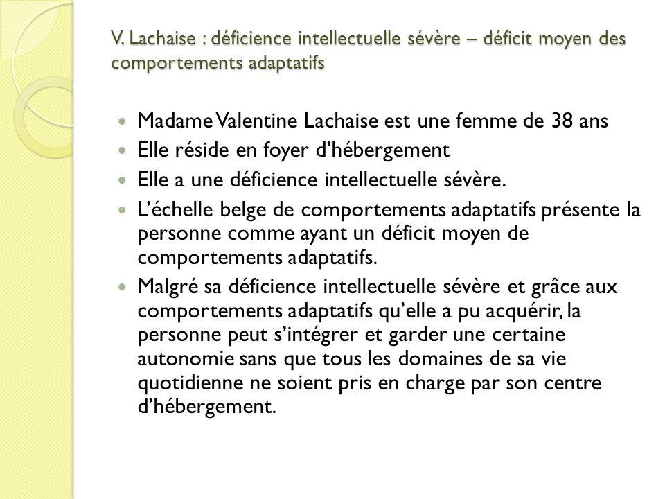 Madame Valentine Lachaise est une femme de 38 ans