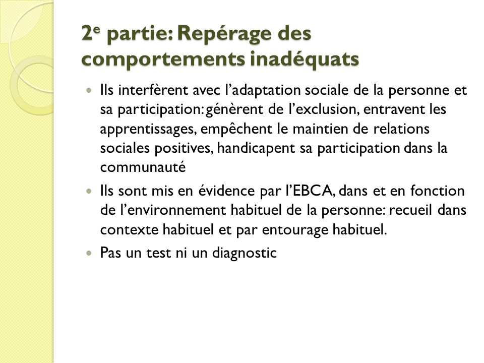 2e partie: Repérage des comportements inadéquats