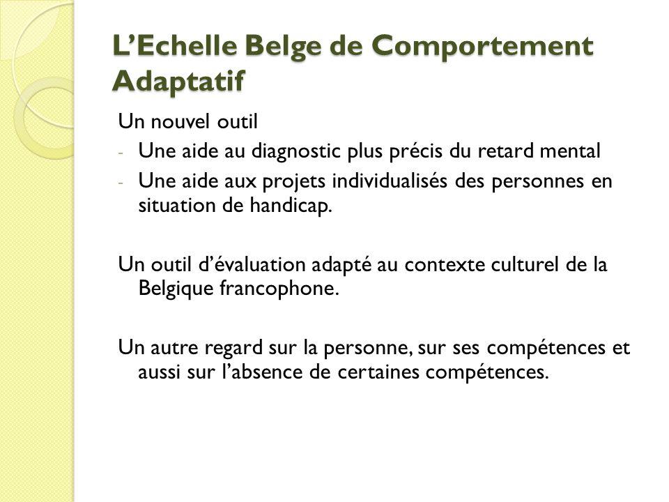 L'Echelle Belge de Comportement Adaptatif