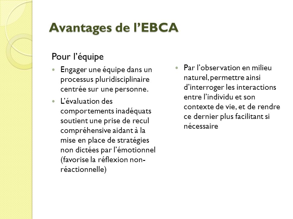 Avantages de l'EBCA Pour l'équipe