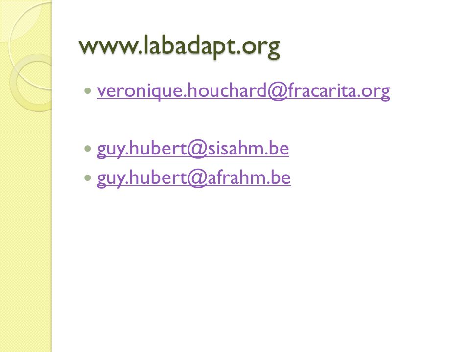 www.labadapt.org veronique.houchard@fracarita.org guy.hubert@sisahm.be