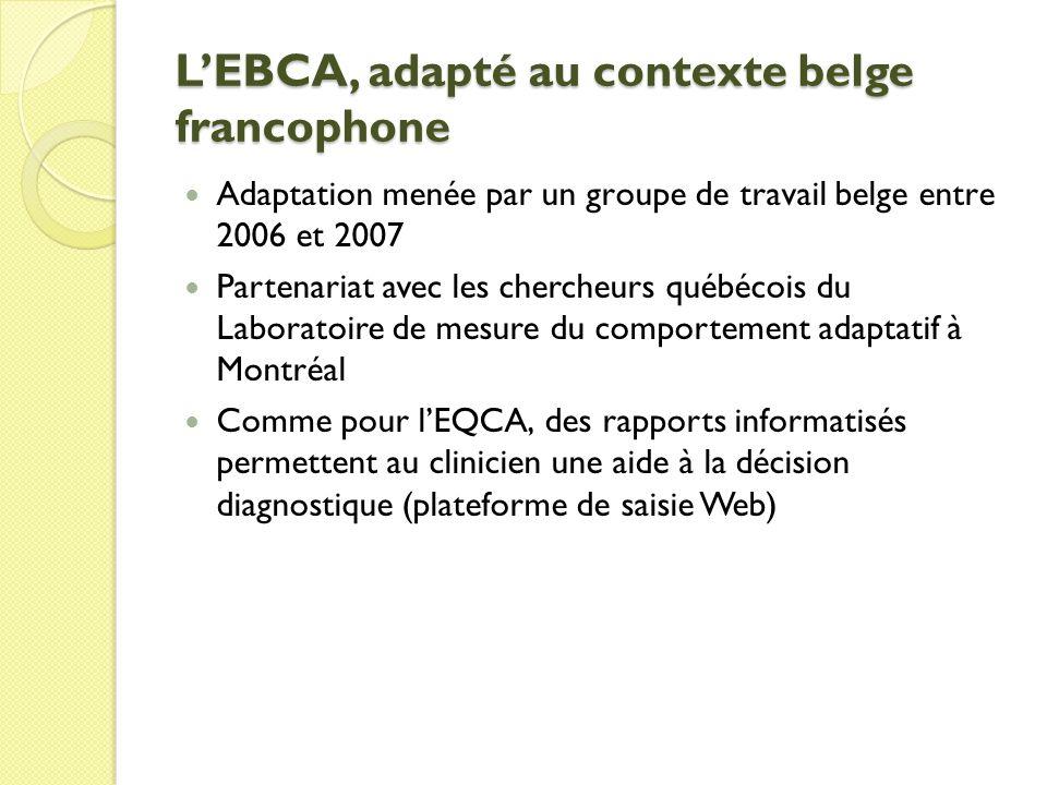 L'EBCA, adapté au contexte belge francophone