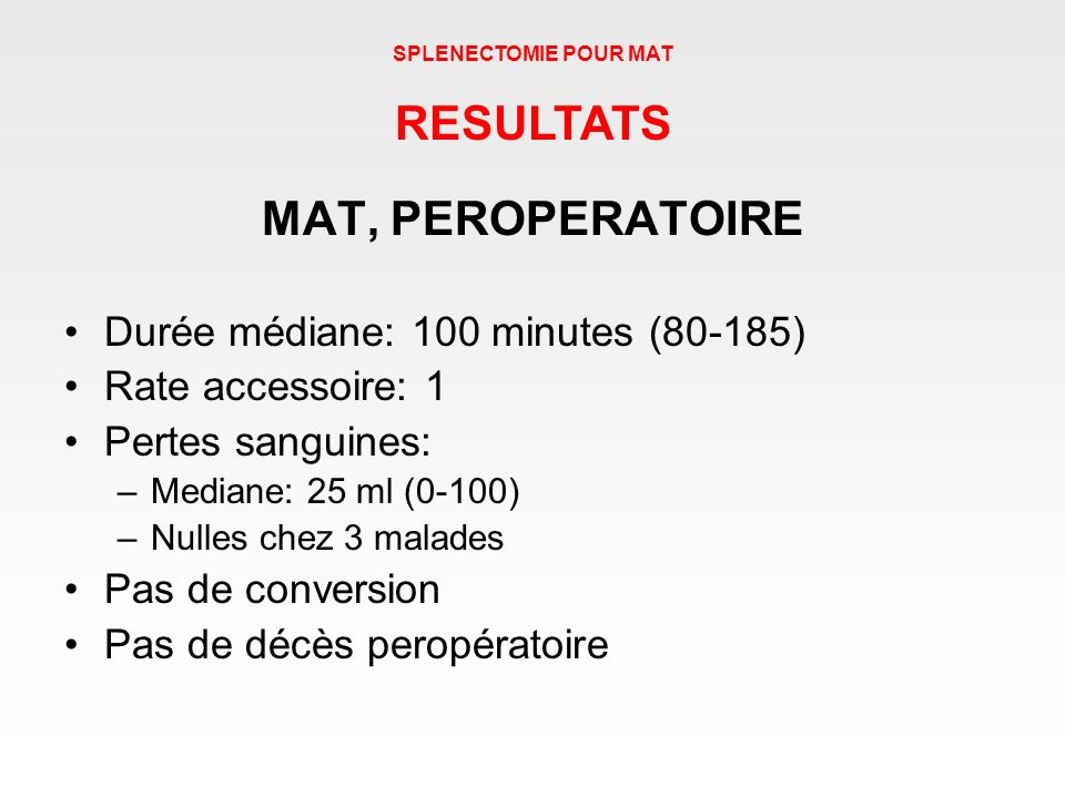 RESULTATS MAT, PEROPERATOIRE