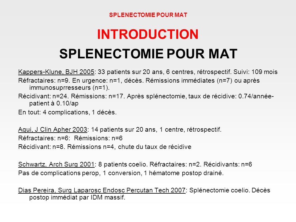 INTRODUCTION SPLENECTOMIE POUR MAT