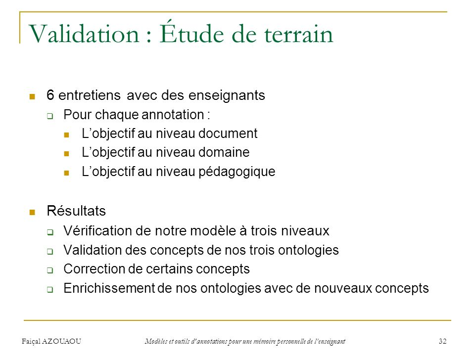 Validation : Étude de terrain