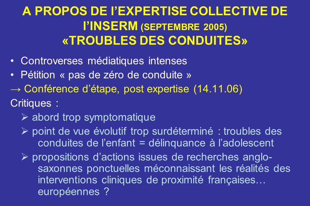 A PROPOS DE l'EXPERTISE COLLECTIVE DE l'INSERM (SEPTEMBRE 2005) «TROUBLES DES CONDUITES»