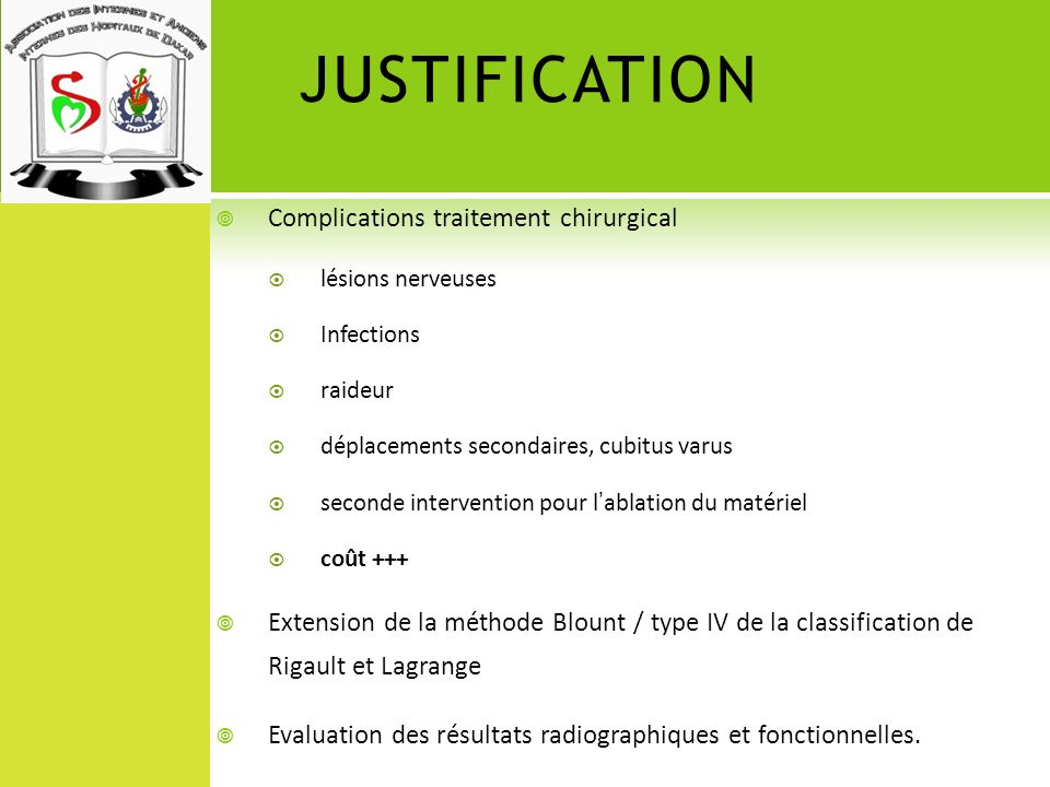 JUSTIFICATION Complications traitement chirurgical