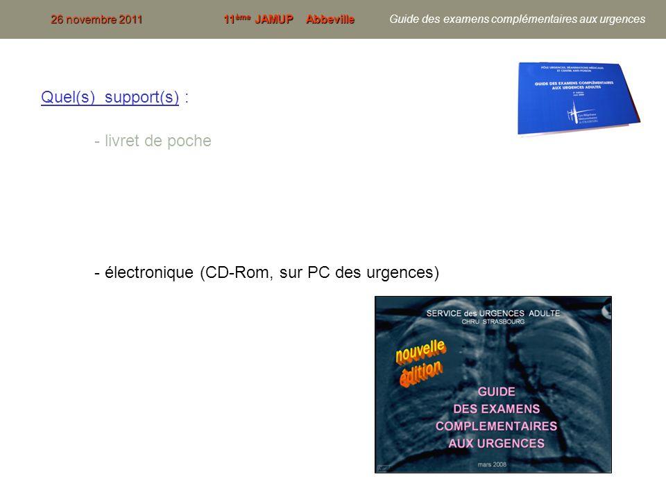 - électronique (CD-Rom, sur PC des urgences)