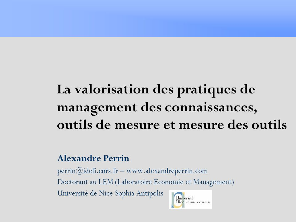 La valorisation des pratiques de management des connaissances, outils de mesure et mesure des outils
