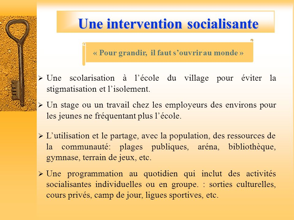 Une intervention socialisante