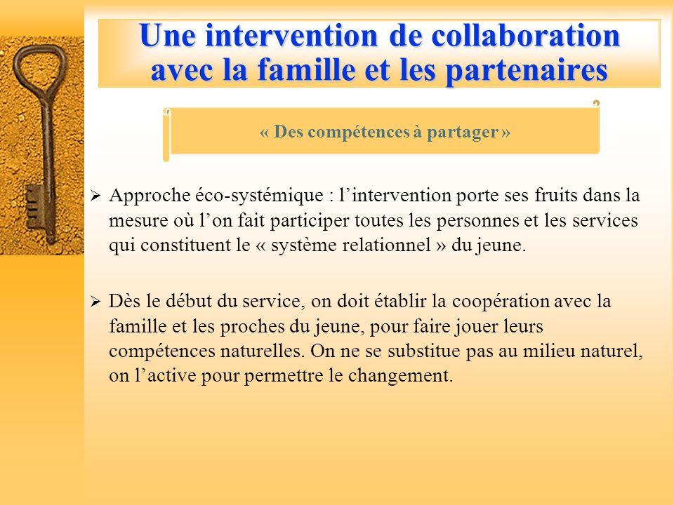 Une intervention de collaboration avec la famille et les partenaires