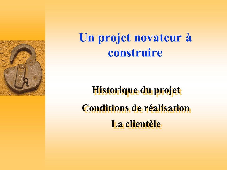Un projet novateur à construire