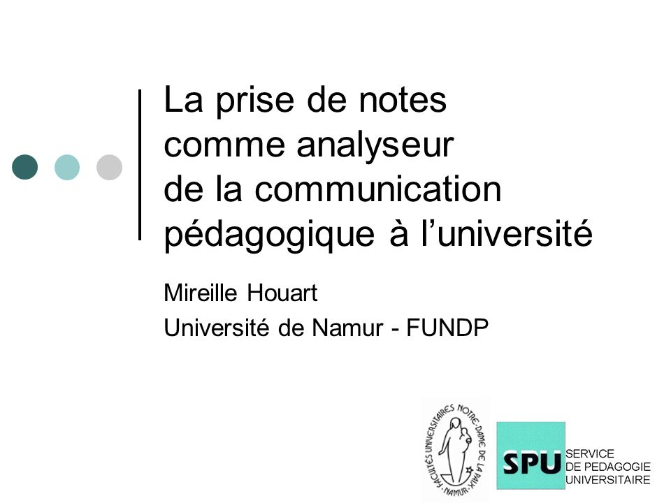 Mireille Houart Université de Namur - FUNDP