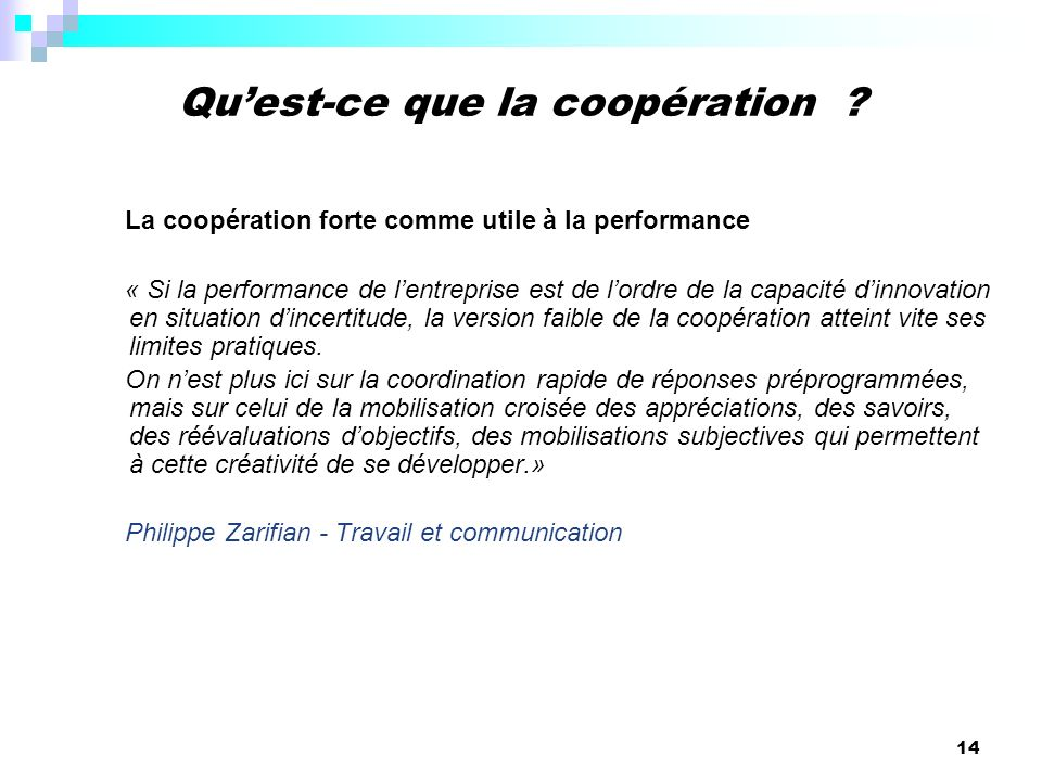 Qu'est-ce que la coopération