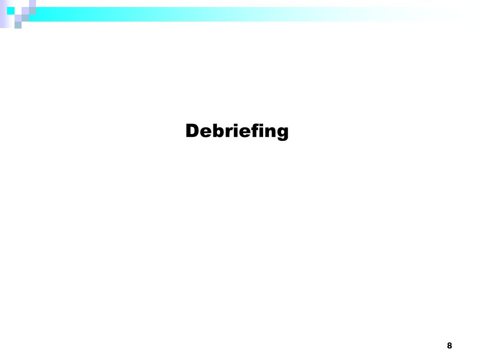 Debriefing 8