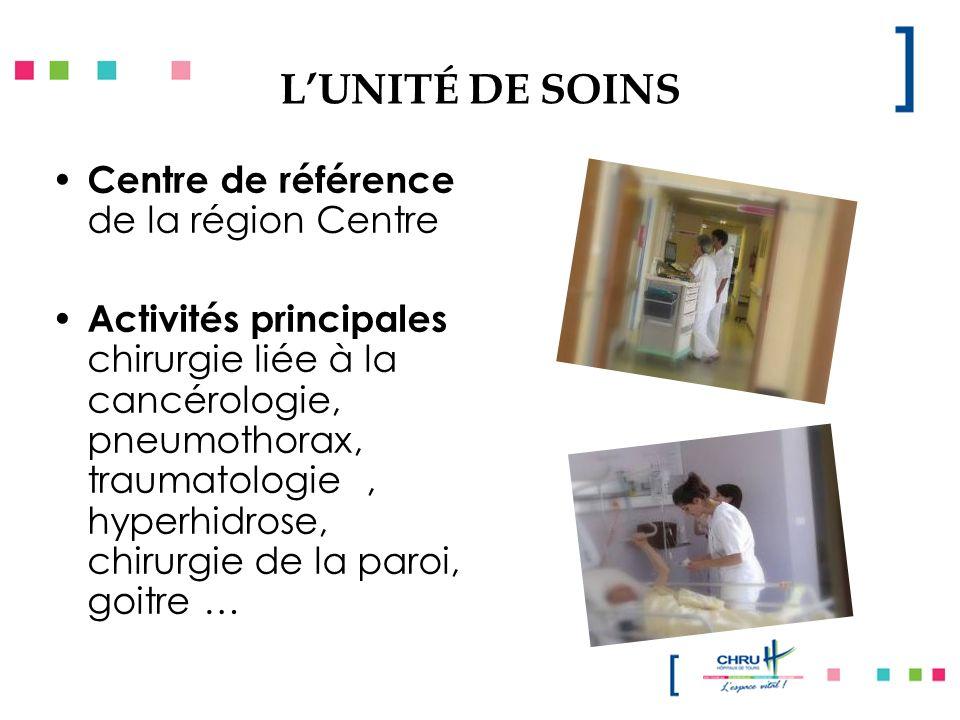 L'UNITÉ DE SOINS Centre de référence de la région Centre