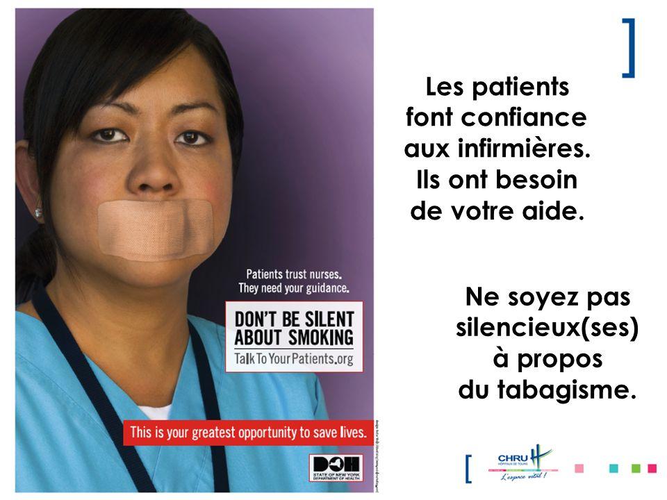 Les patients font confiance aux infirmières. Ils ont besoin