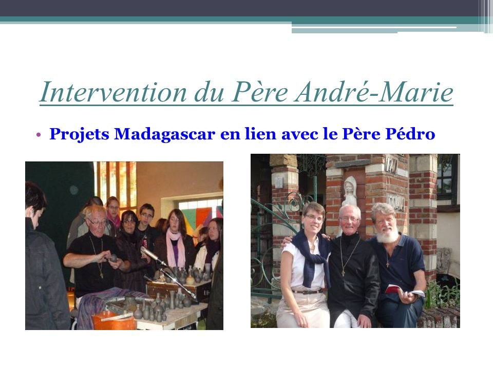 Intervention du Père André-Marie