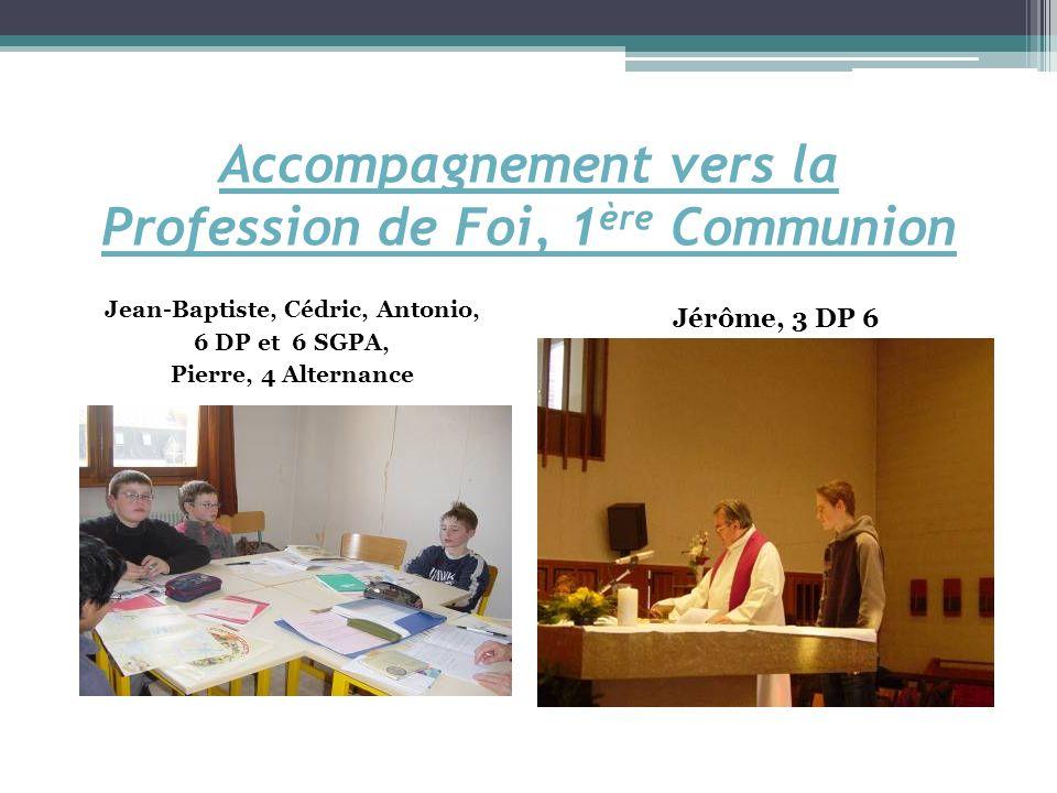 Accompagnement vers la Profession de Foi, 1ère Communion